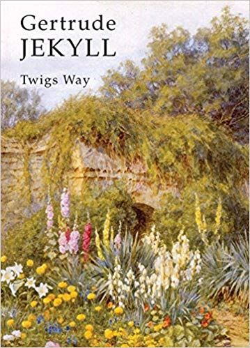 Gertrude Jekyll - Twigs Way