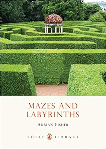 Mazes & Labyrinths - Adrian Fisher